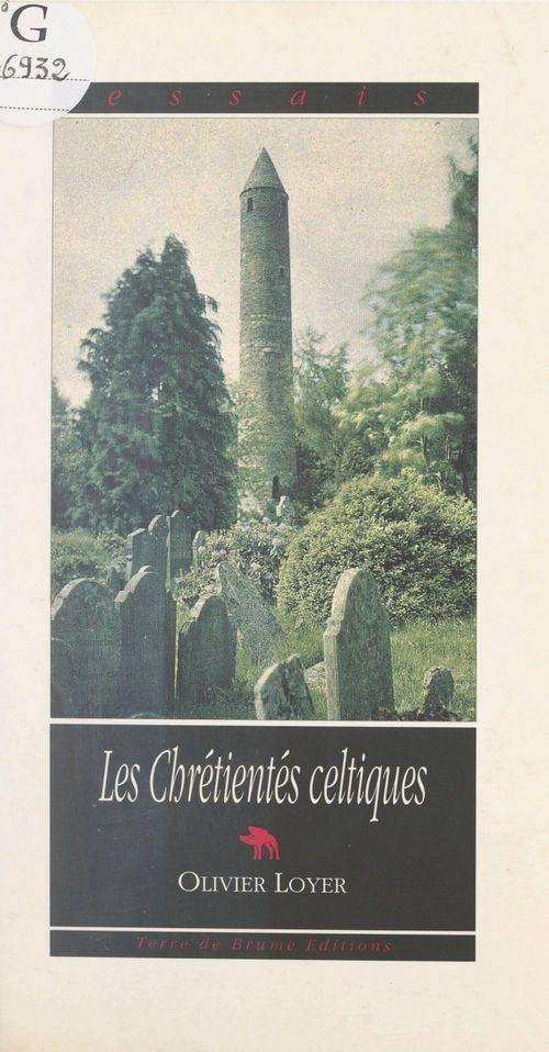 Les chrétientés celtiques