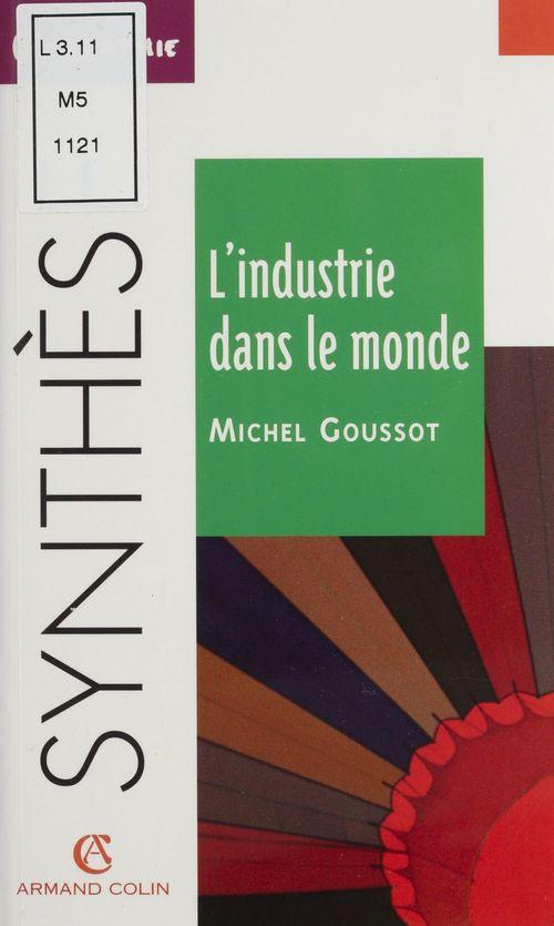 L'Industrie dans le monde
