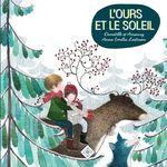 Vente AudioBook : L'ours et le soleil  - Paul-Jacques Bonzon - Anne Lavielle