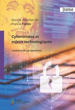 Cybercrimes et enjeux technologiques