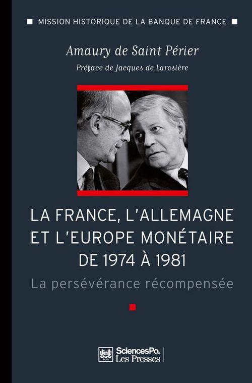 La France, l'Allemagne et l'Europe monétaire de 1974 à 1981