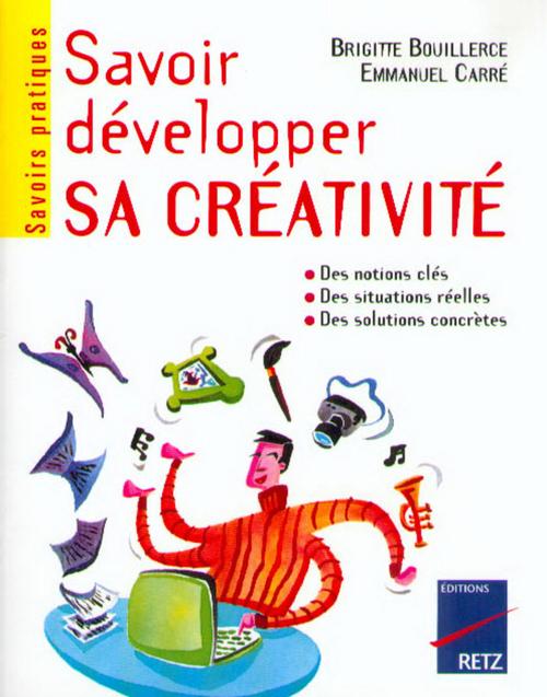 Savoir développer sa créativité