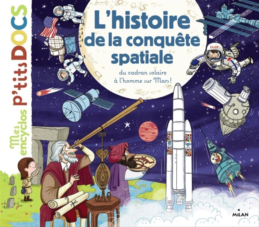 L'histoire de la conquête spatiale, du cadran solaire à l'homme sur Mars  - Stéphanie Ledu  - Stéphane Frattini
