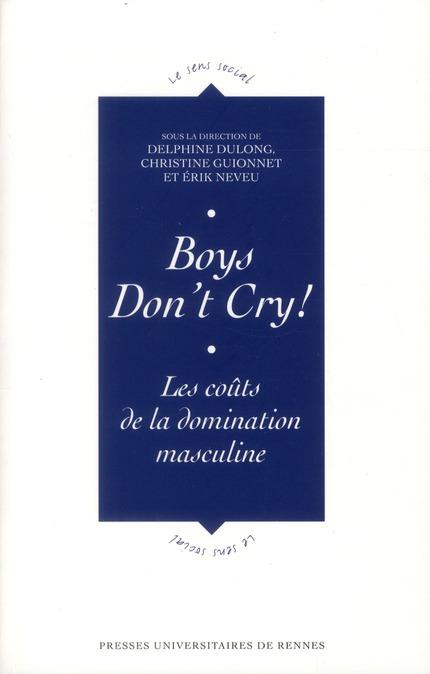 Boys don't cry ; les coûts de la domination masculine