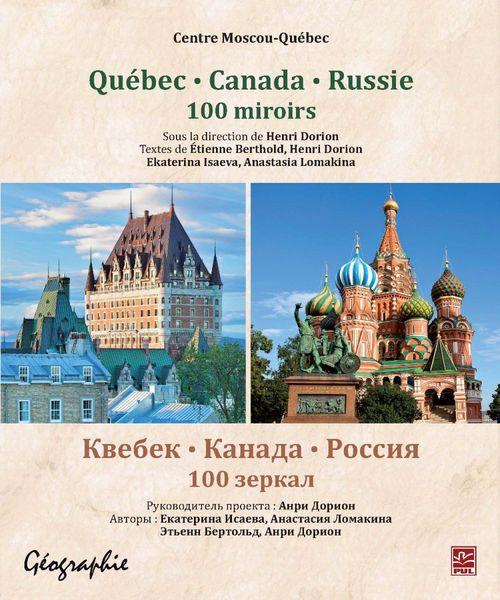 Quebec, canada, russie : 100 miroirs