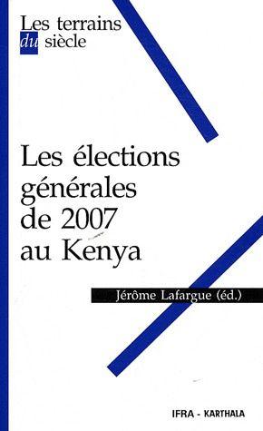 Les élections générales de 2007 au kenya