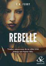 Rebelle  - C.N. Ferry