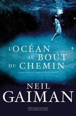Vente Livre Numérique : L'Océan au bout du chemin  - Neil Gaiman
