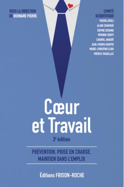 Coeur et travail ; prévention, prise en charge, maintien dans l'emploi (3e édition)