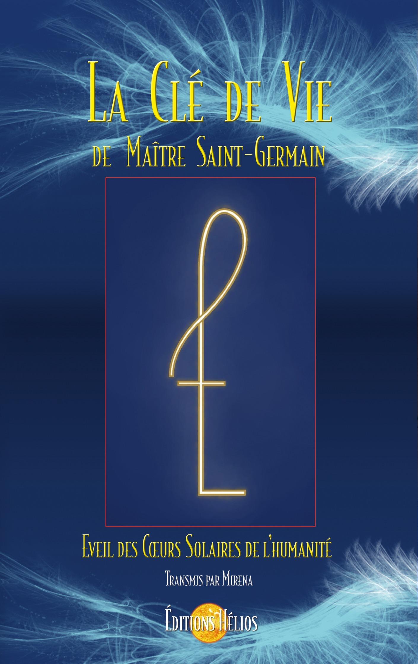 La clé de vie de maître Saint-Germain