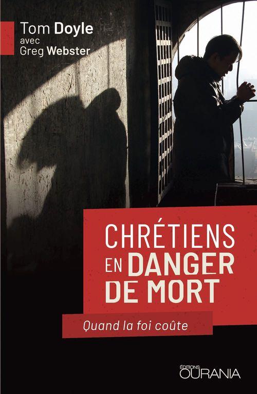 Chrétiens en danger de mort ; quand la foi coûte
