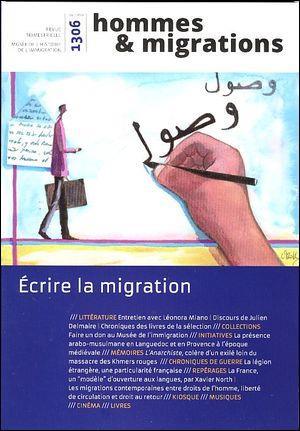 Hommes & migrations n.1306 ; ecrire la migration