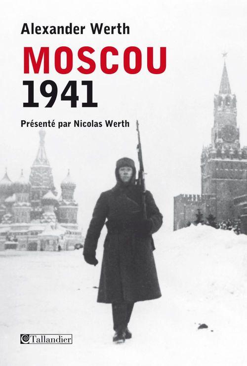 La bataille de Moscou ; 1941