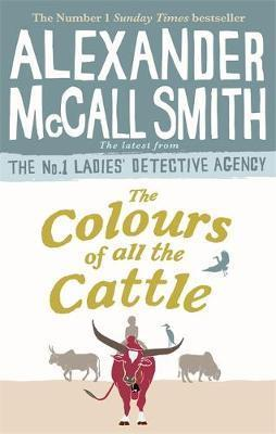 THE COLOURS OF ALL THE CATTLE - LADIES'' DETECTIVE AGENCY