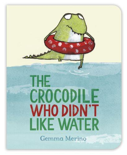 THE CROCODILE WHO DIDN''T LIKE WATER