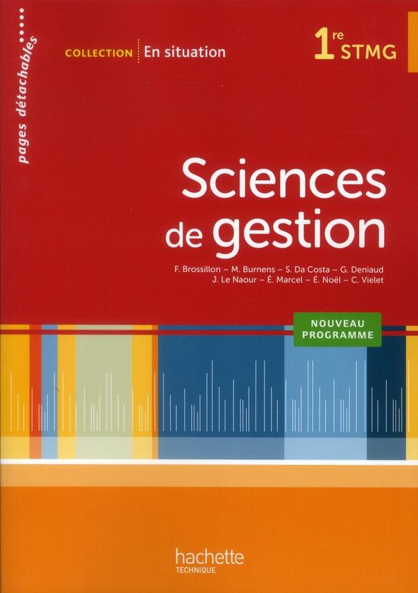 En Situation; Sciences De Gestion ; 1eres Stmg ; Livre De L'Eleve (Edition 2012)