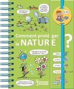 Vente EBooks : Dis-moi ! Comment protéger la nature ?  - Sophie de Mullenheim