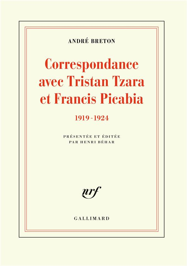 CORRESPONDANCE AVEC TRISTAN TZARA ET FRANCIS PICABIA - (1919-1924)