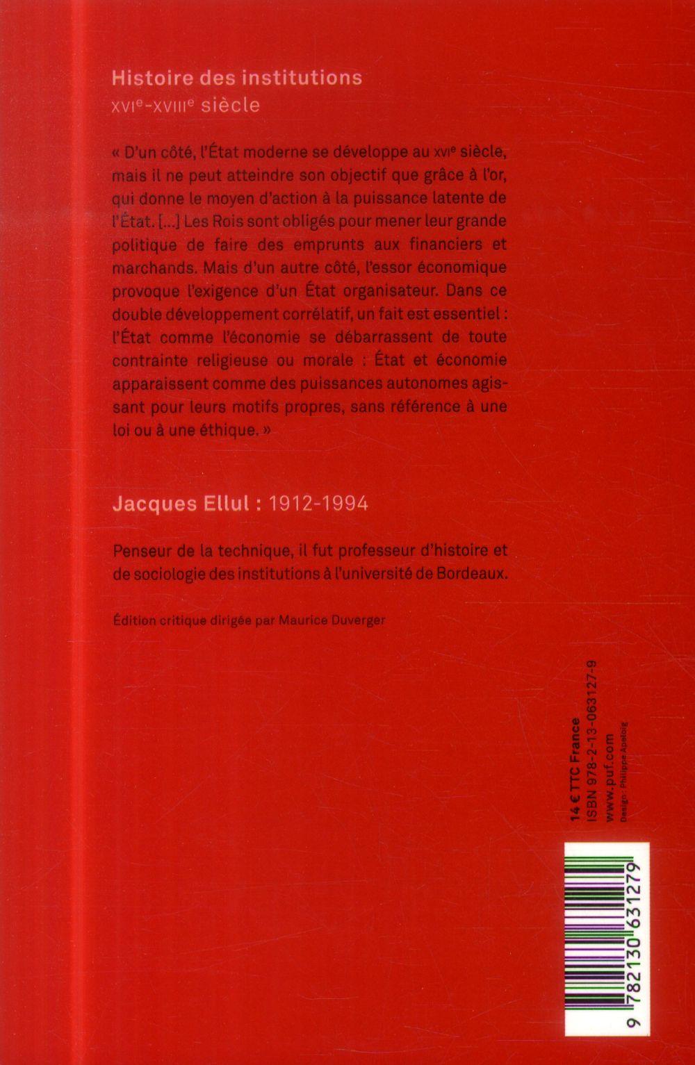 Histoire des institutions ; XVIe-XVIIIe siècle (2e édition)