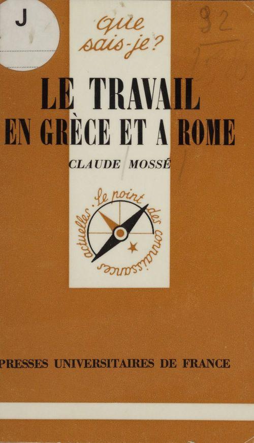 Le travail en grece et a rome qsj 1240