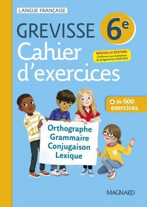 Grevisse langue française ; 6e ; cahier d'exercices