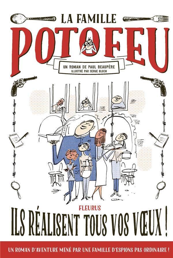 La famille Potofeu T.1 ; ils réalisent tous vos voeux !