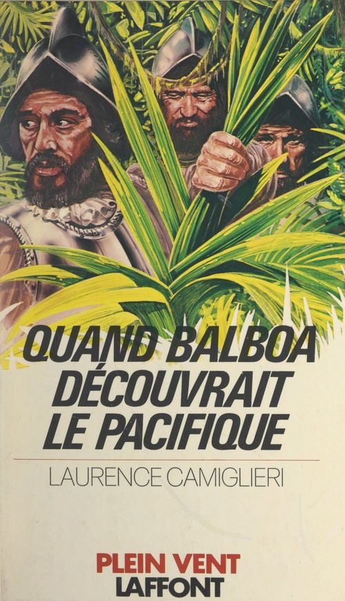 Quand Balboa découvrait le Pacifique