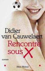 Vente Livre Numérique : Rencontre sous X  - Didier van Cauwelaert