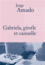 Gabriela, girofle et cannelle ; chronique d'une ville de l'Etat de Bahia