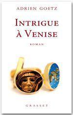 Vente Livre Numérique : Intrigue à Venise  - Adrien Goetz