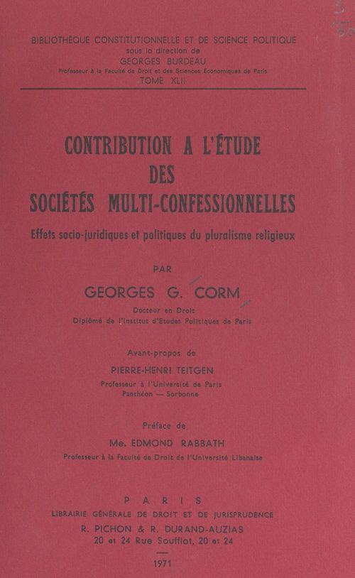 Contribution à l'étude des sociétés multi-confessionnelles
