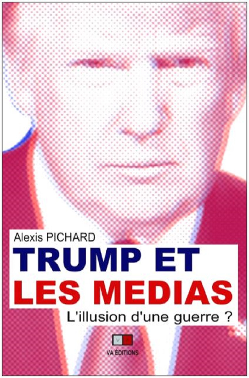Trump et les médias ; l'illusion d'une guerre