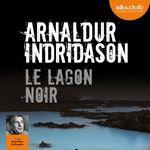 Vente AudioBook : Le Lagon noir  - Arnaldur Indridason
