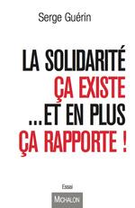 Vente EBooks : La solidarité ; ça existe et en plus ça rapporte !  - Serge Guérin