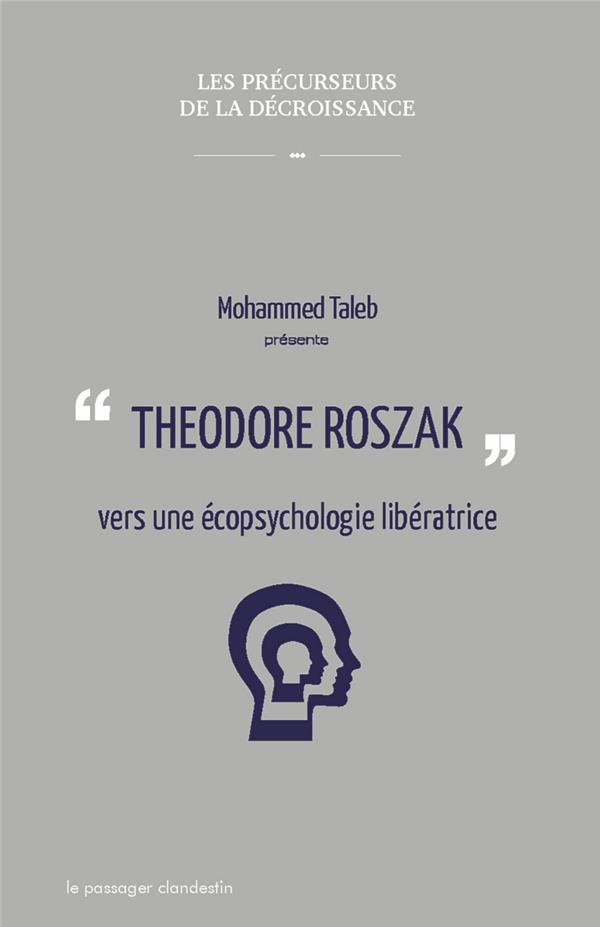 Theodore Roszak, vers une écopsychologie libératrice