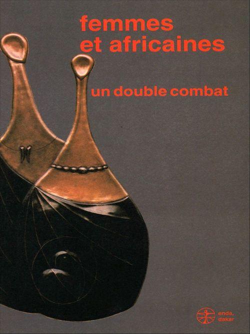Femmes et africaines : un double combat