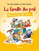 Vente EBooks : La famille Au poil (T2) : Plus on est de fous... - Lecture BD jeunesse humour animaux - Dès 7 ans  - Ingrid CHABBERT - Joëlle DREIDEMY