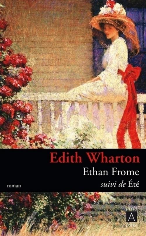 Ethan frome ; été
