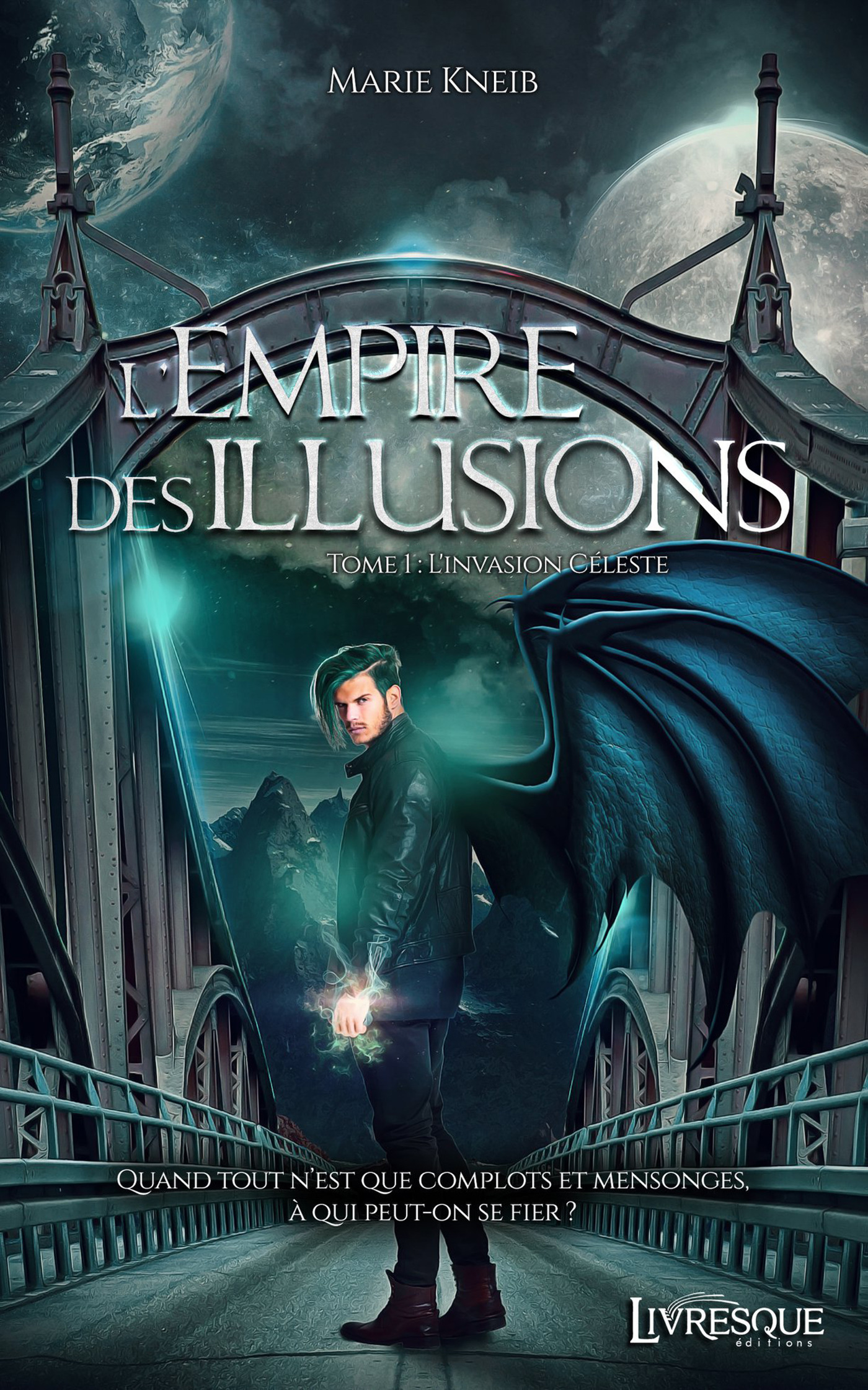 L'empire des illusions t.1 ; l'invasion céleste