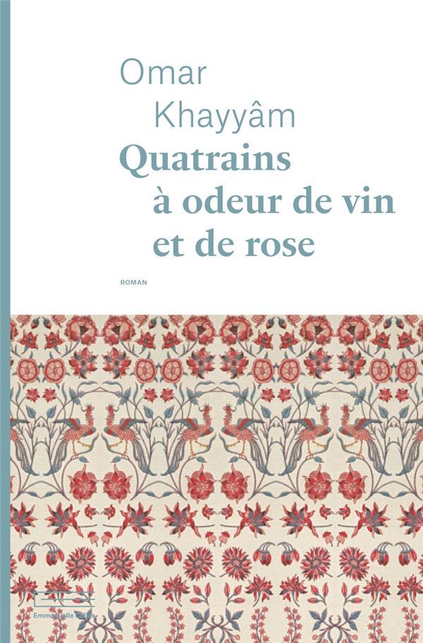 Quatrains à odeur de vin et de rose