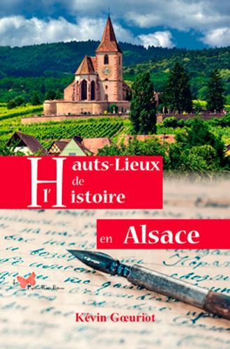 Hauts lieux de l'histoire en Alsace