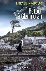 Vente Livre Numérique : Retour à Glenmoran  - Éric Le Nabour