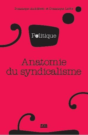anatomie du syndicalisme