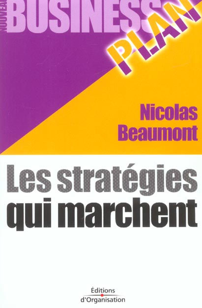 Les strategies qui marchent