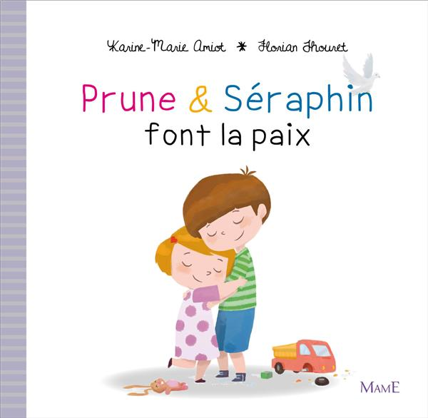 PRUNE et SERAPHIN FONT LA PAIX