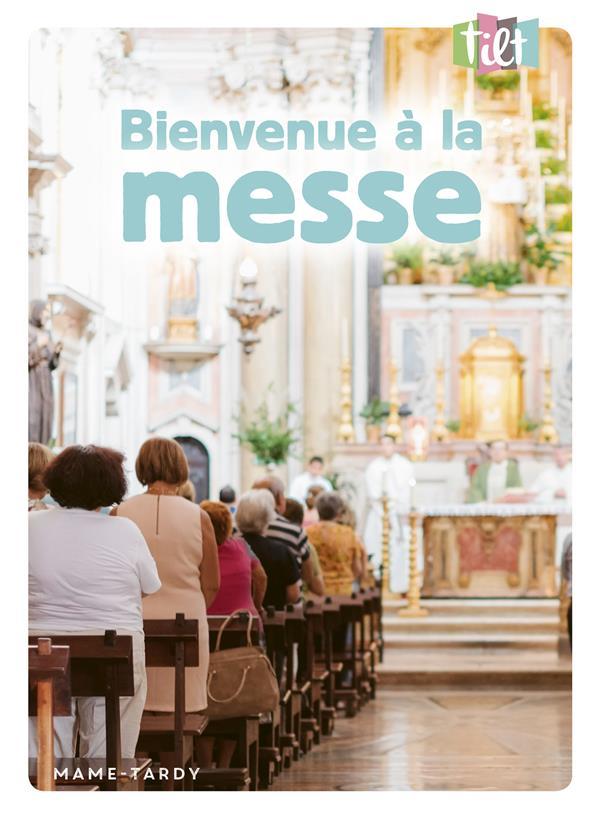 Tilt ; bienvenue à la messe