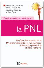Comprendre et pratiquer la PNL ; un outil