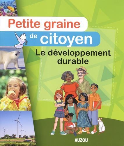 Petite Graine De Citoyen - Le Developpement Durable