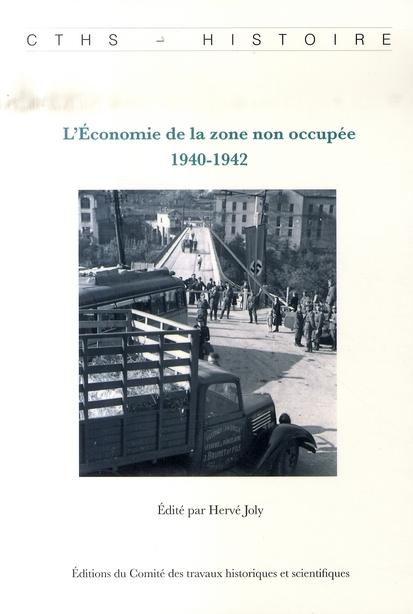 L'économie de la zone non occupée, 1940-1942