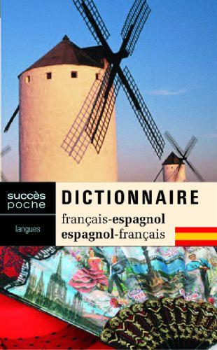 Dictionnaire français-espagnol / espagnol-français
